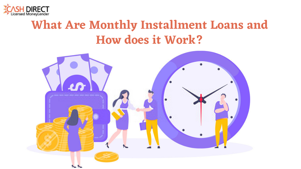 What Are Monthly Installment Loans