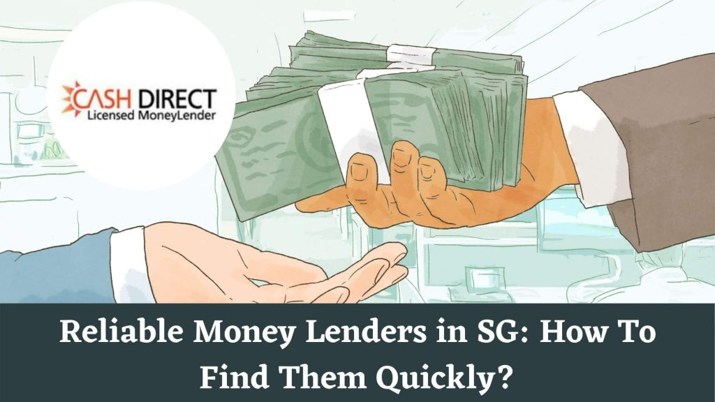 Reliable Money Lenders in SG_ How To Find Them Quickly