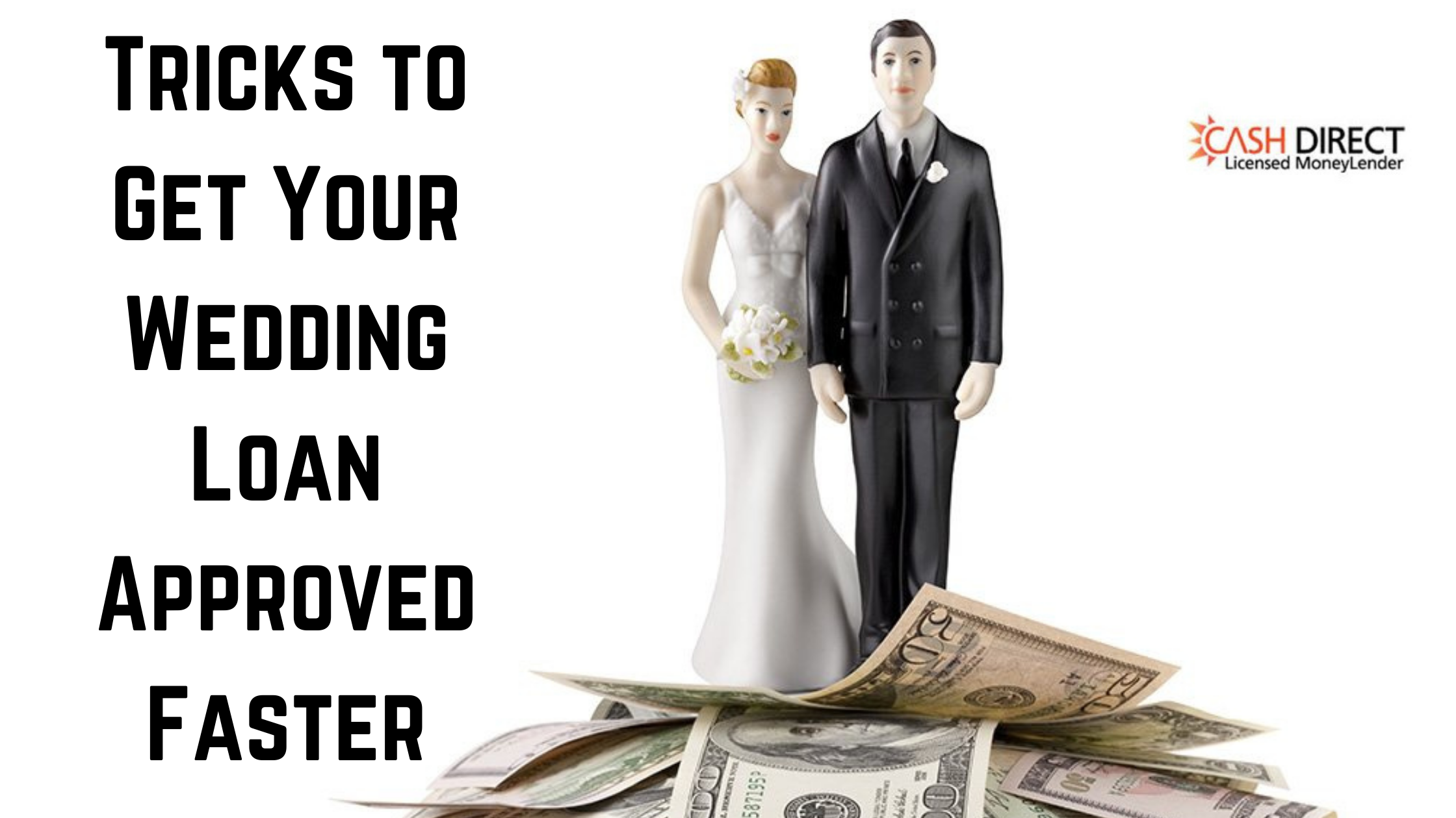 Tricks to Get Your Wedding loan Approved Faster
